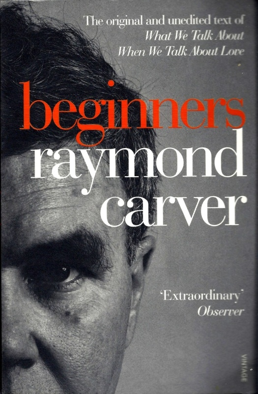 Beginners by Raymond Carver