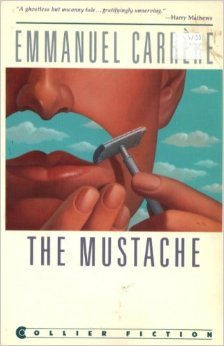 The Moustache by Emmanuel Carrere