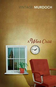 A Word Child by Iris Murdoch