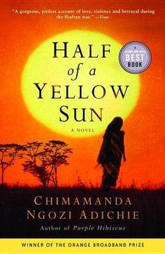 Half a Yellow Sun by Chimamanda Ngozi Adichie