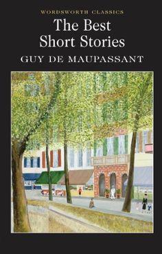 the-best-short-stories-of-guy-de-maupassant