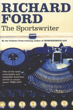 the-sportswriter-by-richard-ford