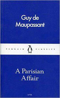A Parisian Affair by Guy de Maupassant