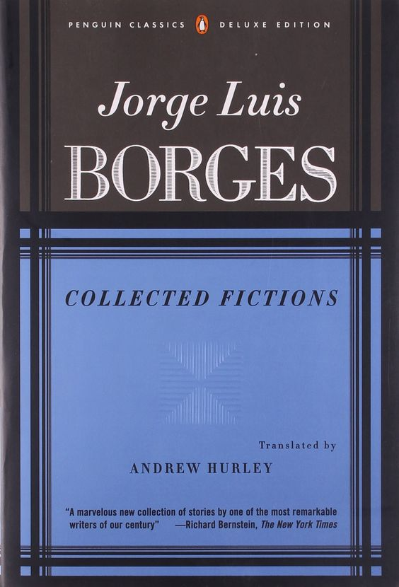 Collected Fictions – Jorge Luis Borges