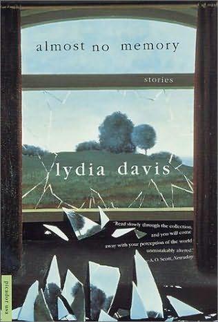 Almost No Memory by Lydia Davis