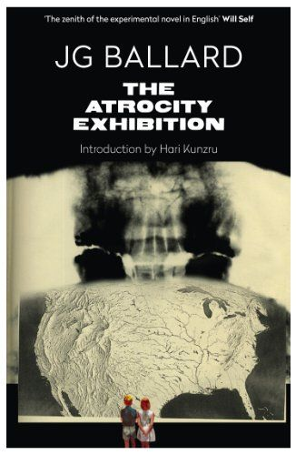 The Atrocity Exhibition by J G Ballard 2