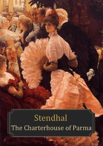 The Charterhouse of Parma by Henri Stendhal