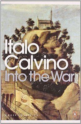 Into the War by Italo Calvino