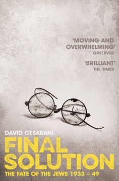 https-::www.telegraph.co.uk:books:what-to-read:final-solution-the-fate-of-the-jews-1933-1949-by-david-cesarani: